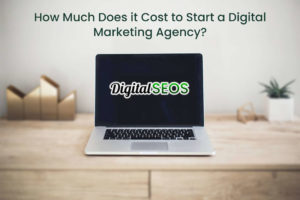 How-Much-Does-it-Cost-to-Start-a-Digital-Marketing-Agency