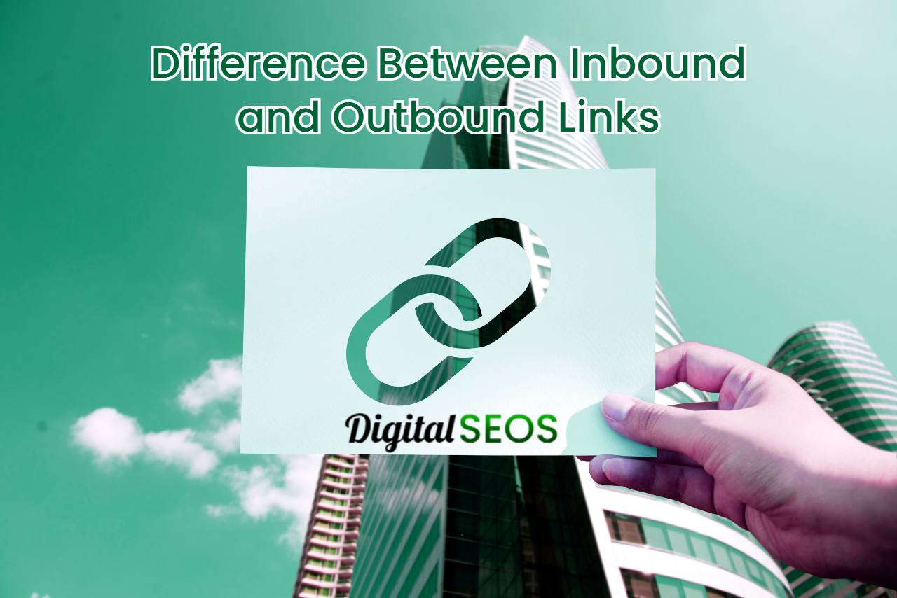 What is the Difference Between Inbound and Outbound Links?