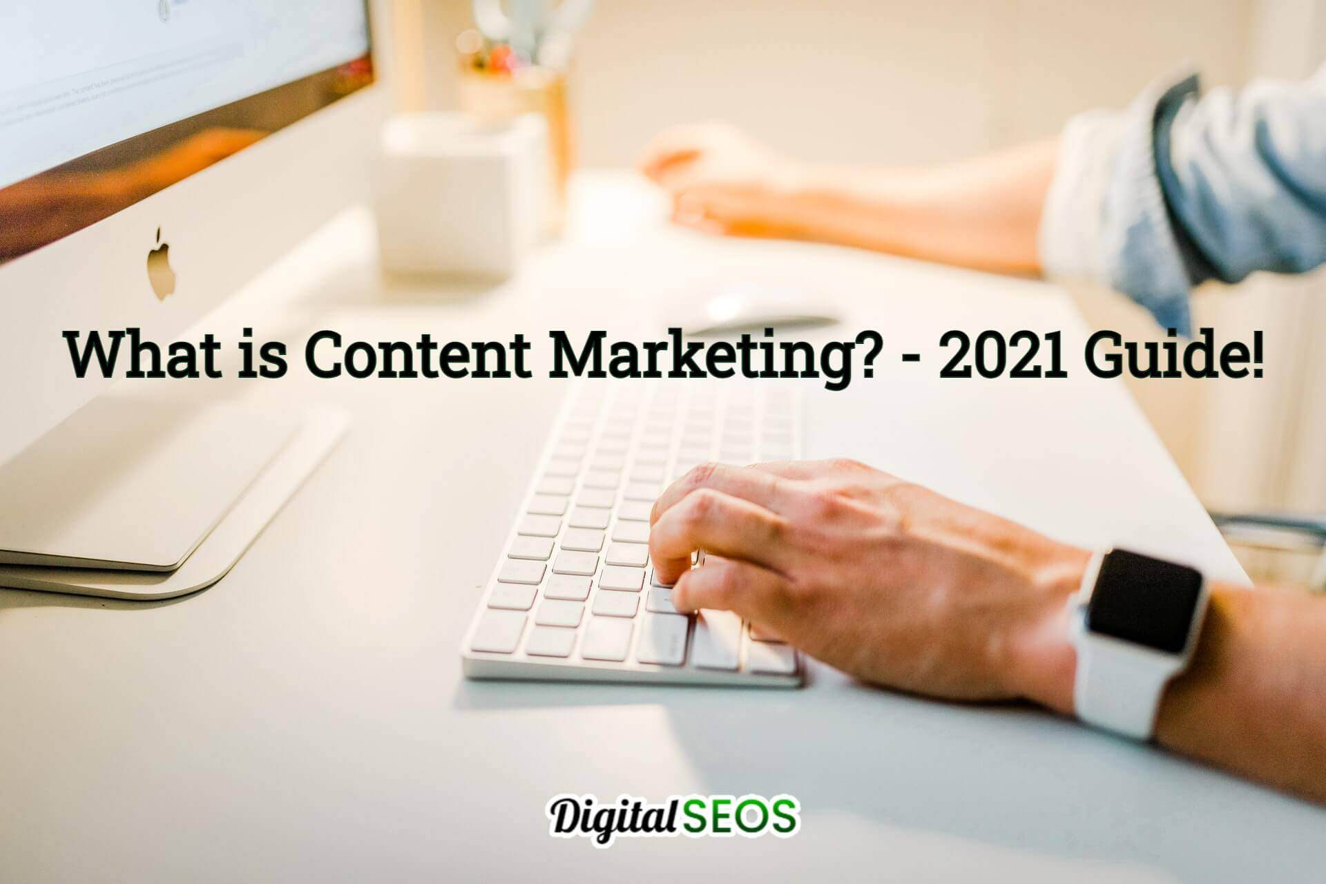 what-is-content-marketing-guide-2021