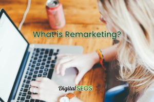what-is-remarketing-defintion-and-how-does-it-work