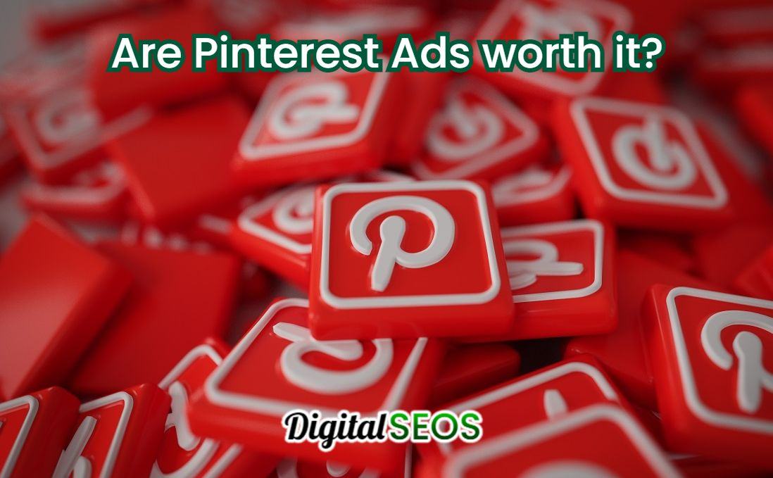 Are Pinterest Ads worth it in 2021?