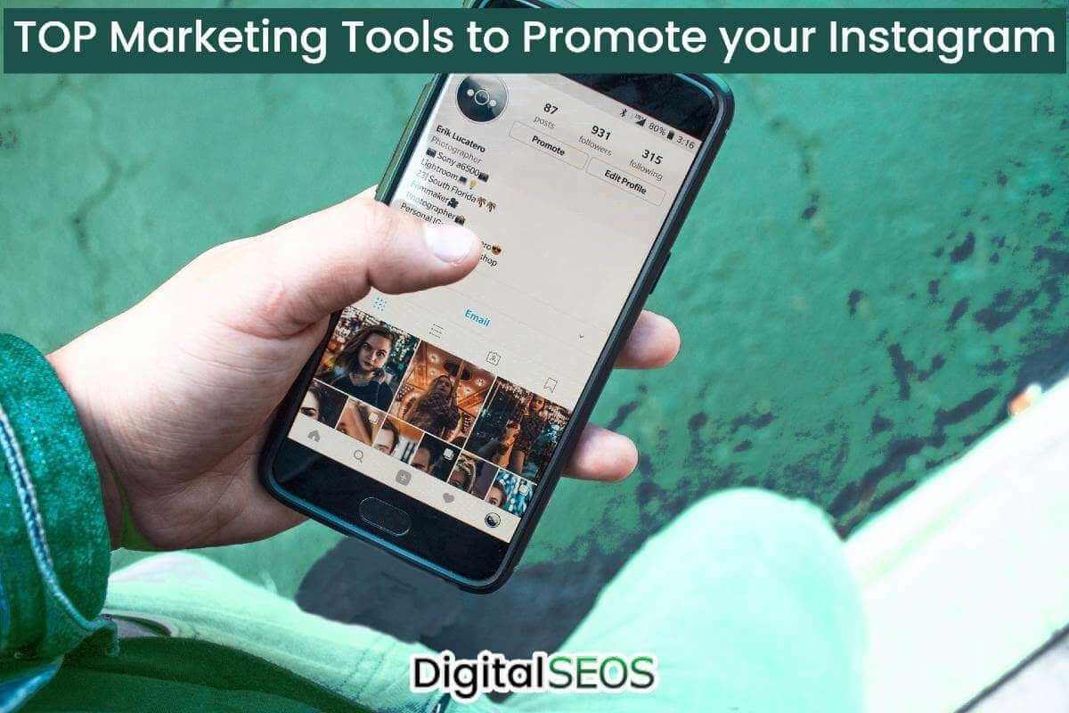 TOP Marketing Tools to Promote your Instagram